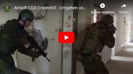 Airsoft CQB Eckendrill - Umgehen von Gebäudeecken   Oktober 2018