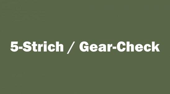 5-Strich / Gear-Check - Schnelle Kontrolle deiner Waffen und Ausrüstung...