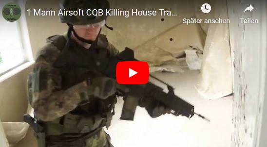 1 Mann Airsoft CQB Killing House Training | Juli 2019
